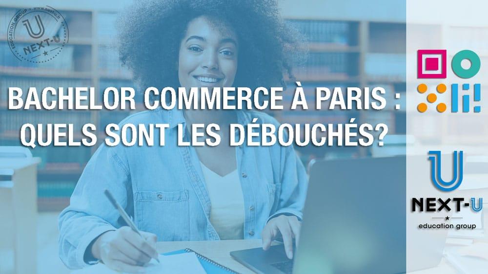 Bachelor commerce Paris : quels sont les débouchés?
