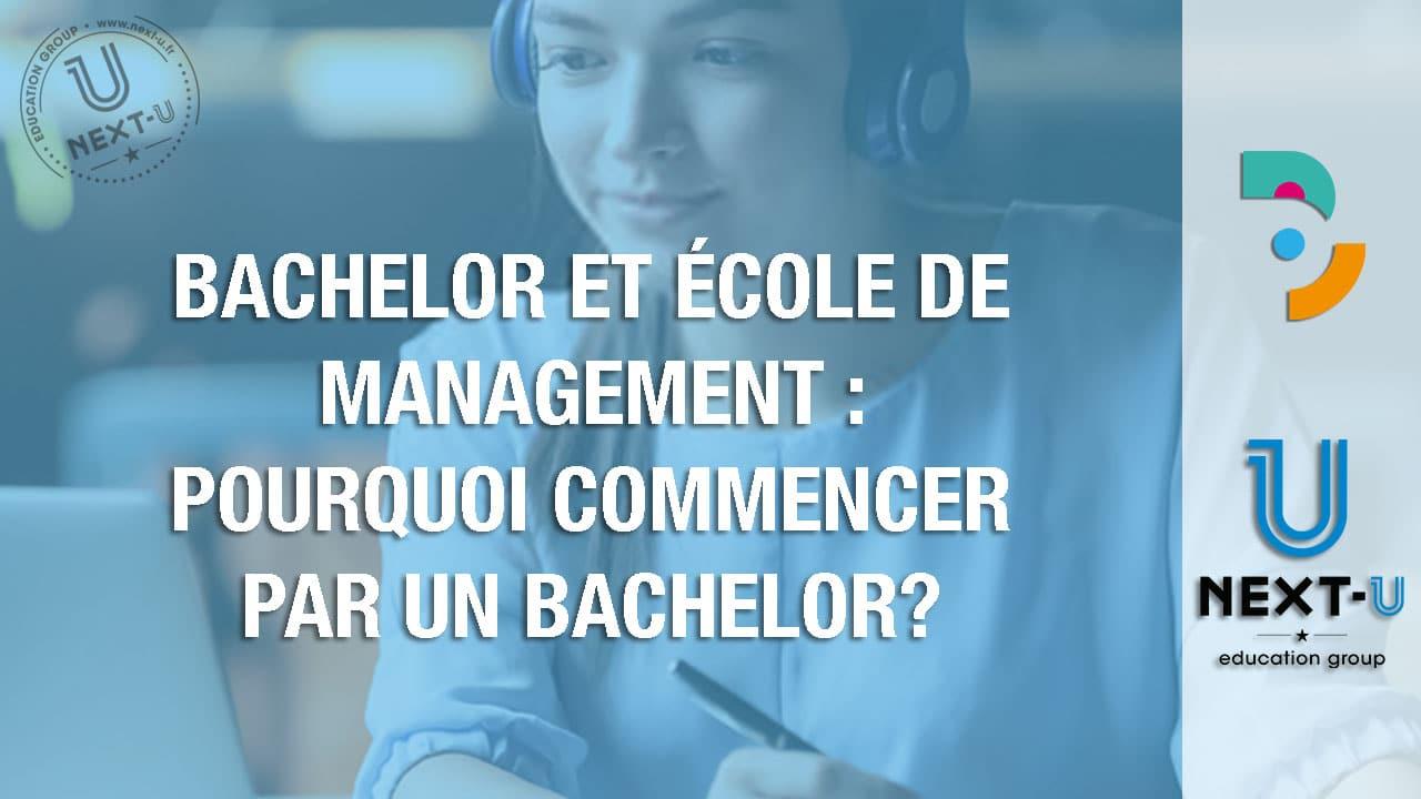 Bachelor et école de management: pourquoi commencer par un bachelor?