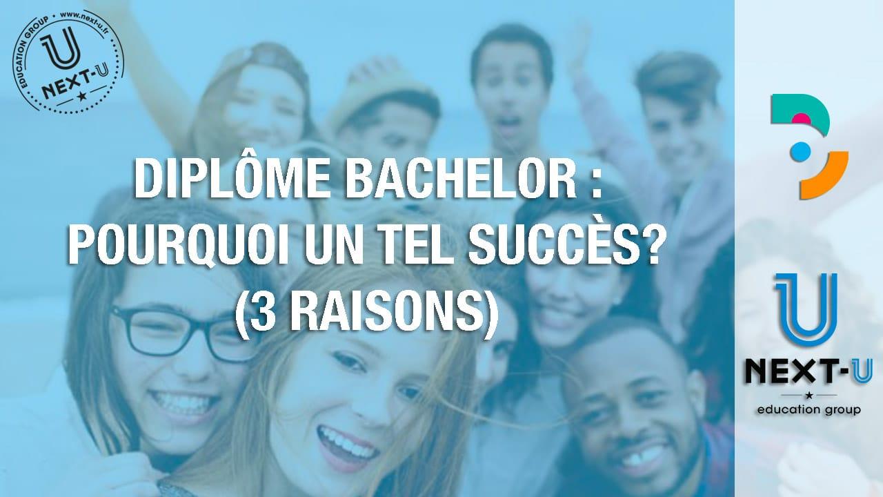 Diplôme bachelor : Pourquoi un tel succès? (3 raisons)