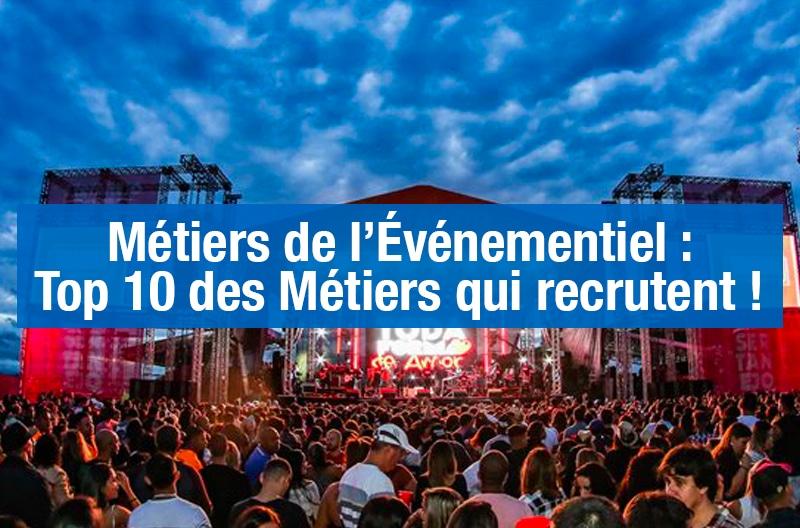 Métiers de l'événementiel : Top 10 des Métiers qui recrutent !